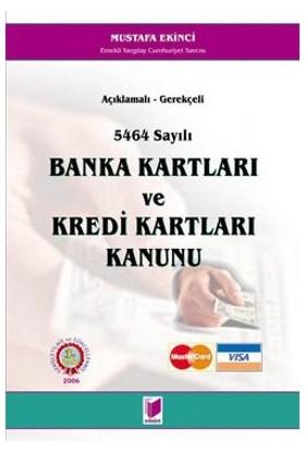 5464 Sayılı Banka Kartları Ve Kredi Kartları Kanunu-Mustafa Ekinci