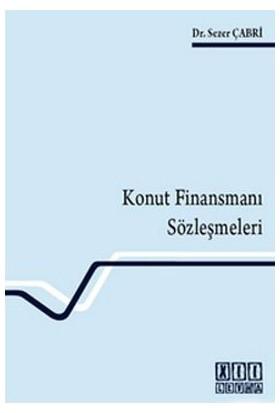 Konut Finansmanı Sözleşmeleri-Sezer Çabri