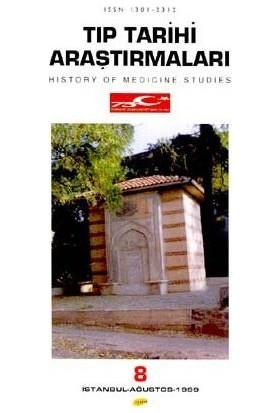Tıp Tarihi Araştırmaları 8 History Of Medicine Studies-Kolektif