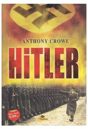 Hitler - Anthony Crowe
