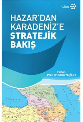 Hazar'Dan Karadeniz'E Stratejik Bakış-Okan Yeşilot