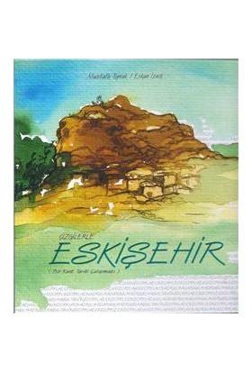Çizgilerle Eskişehir-Mustafa Toprak
