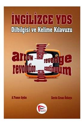 Pelikan İngilizce YDS Dilbilgisi Ve Kelime Kılavuzu - Zerrin Ersan Özkaya