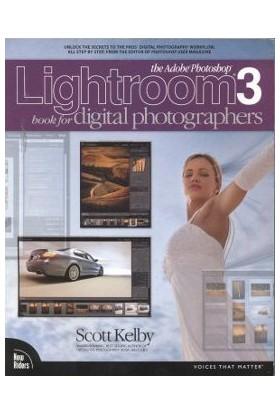 The Adobe Photoshop Lightroom 3 Book For Digital Photographe - Scott Kelby