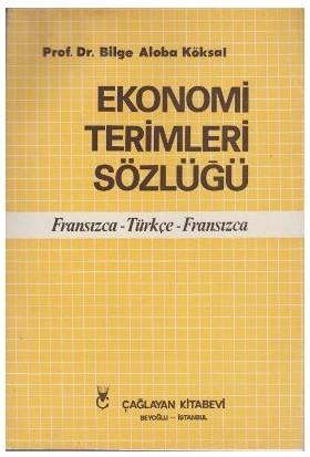 Ekonomi Terimleri Sözlüğü - Bilge Aloba Köksal