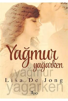 Yağmur Yağarken-Lisa De Jong