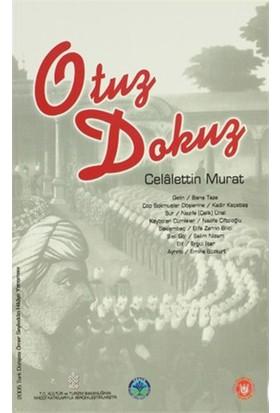 Otuz Dokuz-Celalettin Murat