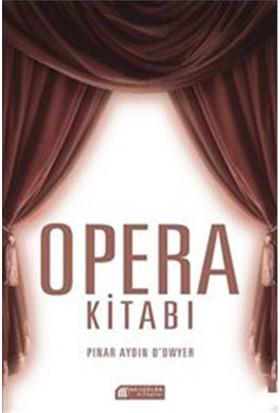 Opera Kitabı-Pınar Aydın O'Dwyer
