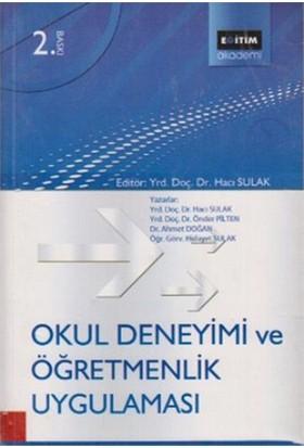 Okul Deneyimi Ve Öğretmenlik Uygulaması-Ahmet Doğan