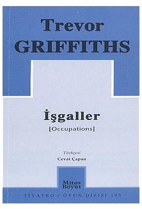 İşgaller-Trevor Griffits