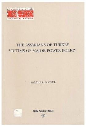 The Assyrians Of Turkey Victims Of Major Power Policy-Salahi R. Sonyel