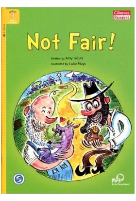 Not Fair! +Downloadable Audio (Compass Readers 3) A1-Amy Houts
