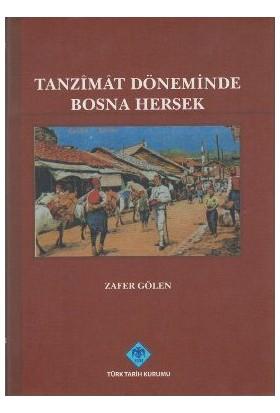 Tanzimat Döneminde Bosna Hersek-Zafer Gölen