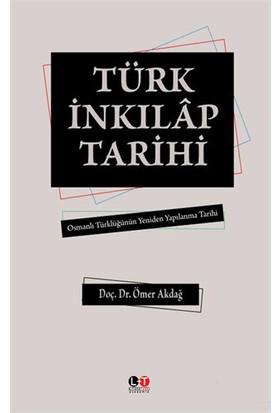 Türk İnkilap Tarihi-Ömer Akdağ