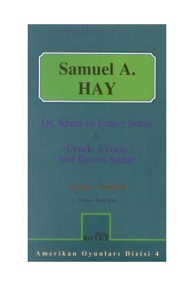 Ot, Krem Ve Esmer Şeker & Crack, Cream And Brown Sugar Türkçe - English-Samuel Hay