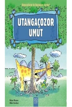 Dinozorların Da Duyguları Vardır-Utangaçozor Umut-Brian Moses