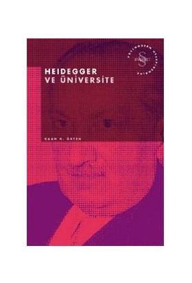 Heidegger Ve Üniversite Postmodern Hesaplaşmalar-Kaan H. Ökten