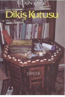 Dikiş Kutusu - Yetkin Aröz