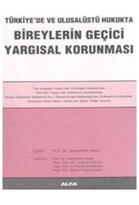 Bireylerin Geçici Yargısal Korunması Türkiye'De Ve Ulusalüstü Hukukta-Hüseyin Özcan