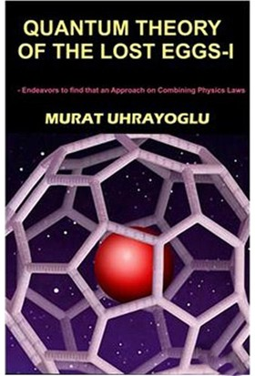 Quantum Theory Of The Lost Eggs I-Murat Uhrayoğlu