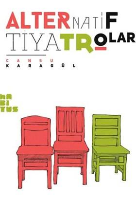 Alternatif Tiyatrolar-Cansu Karagül