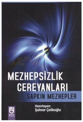 Mezhepsizlik Cereyanları-Şahver Çelikoğlu