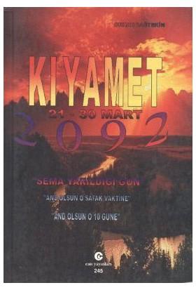 Kıyamet 21-30 Mart 2092-Orhan Dağtekin