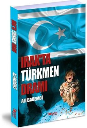 Irak'Ta Türkmen Dramı-Ali Bademci