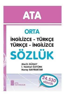 Ata Orta İngilizce - Türkçe, Türkçe - İngilizce Sözlük (Karton Kapaklı)