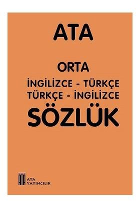 Ata Orta İngilizce - Türkçe, Türkçe - İngilizce Sözlük (Plastik Kapaklı)