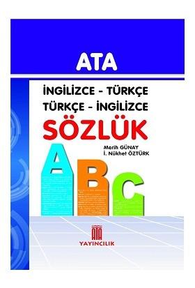Ata İngilizce - Türkçe, Türkçe - İngilizce Sözlük (Karton Kapak)