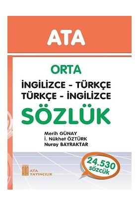 Ata Orta İngilizce - Türkçe, Türkçe - İngilizce Sözlük (Sert Kapaklı)