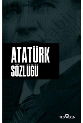 Atatürk Sözlüğü - Ahmet Murat Seyrek