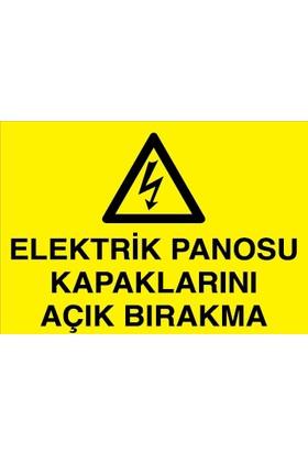 Canis Etiket Elektrik Panosu Kapaklarını Açık Bırakma Dekota