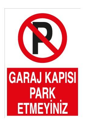 Canis Etiket Garaj Kapısı Park Etmeyiniz Sticker-Folyo