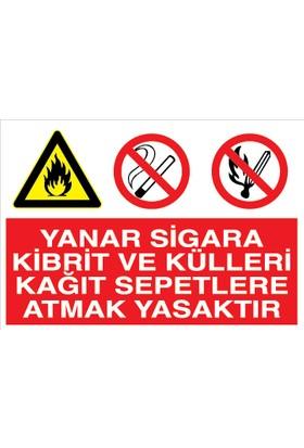 Canis Etiket Yanar Sigara Kibrit ve Külleri Kağıt Sepetlere Atmak Yasaktır Alüminyum