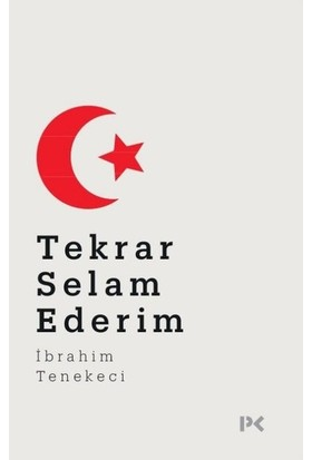 Tekrar Selam Ederim - İbrahim Tenekeci