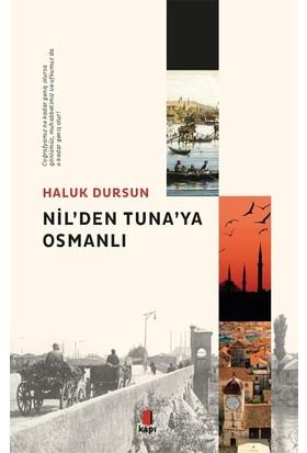 Nil'Den Tuna'Ya Osmanlı - Haluk Dursun