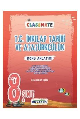 Okyanus Yayınları 8. Sınıf Classmate T.C. İnkılap Tarihi ve Atatürkçülük Konu Anlatımı