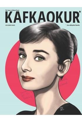 Kafka Okur Dergisi Sayı: 23 Ocak 2018