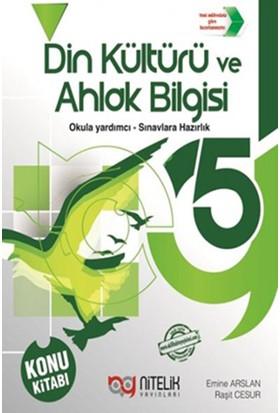Nitelik 5. Sınıf Din Kültürü Ve Ahlak Bilgisi Konu Kitabı - Emine Arslan - Raşit Cesur