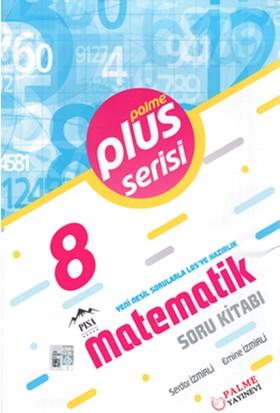 Plus Serisi 8. Sınıf Matematik Soru Kitabı - Emine İzmirli