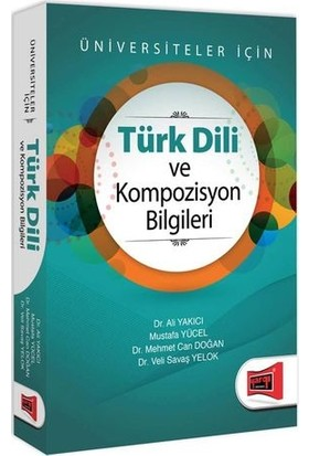 Yargı Yayınevi Türk Dili Ve Kompozisyon Bilgileri Üniversiteler İçin - Ali Yakıcı