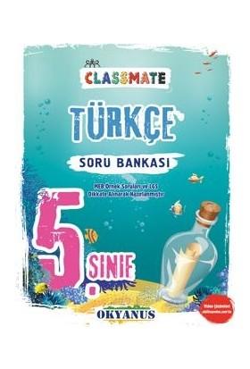 Okyanus 5. Sınıf Classmate Türkçe Soru Bankası