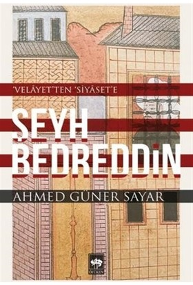 Şeyh Bedreddin - Ahmed Güner Sayar