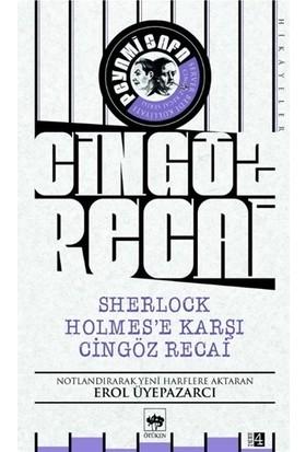 Sherlock Holmes'e Karşı Cingöz Recai - Peyami Safa