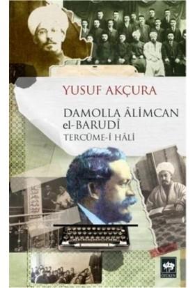 Damolla Âlimcan el-Barudî - Yusuf Akçura