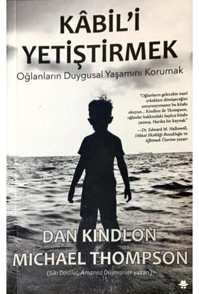 Kabil'İ Yetiştirmek - Dan Kindlon