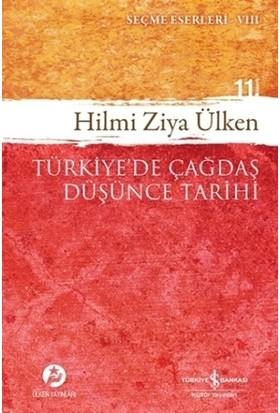 Türkiye'de Çağdaş Düşünce Tarihi - Hilmi Ziya Ülken
