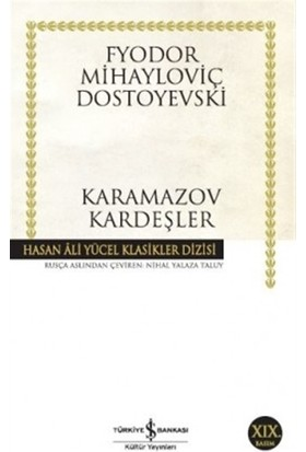 Karamazov Kardeşler - Fyodor Mihailoviç Dostoyevski